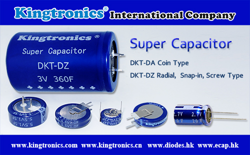 Kingtronics Offer All Kind of Super Capacitors Named DKT-DA and DKT-DZ